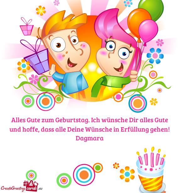Alles Gute Zum Geburtstag Ich Wünsche Dir Alles Gute Und Hoffe